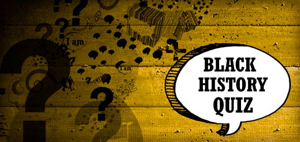 Black History Facts Quiz