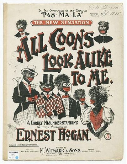 """sheet music for """"All Coons Look Alike to Me"""""""